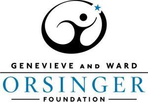 GENEVIEVE AND WARD ORSINGER FOUNDATION
